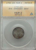 Early Dimes, 1796 10C JR-6, R.3, -- Bent, Damaged -- ANACS. Fair 2 Details. NGCCensus: (0/5). PCGS Population: (1/3). Mintage 22,135. ...