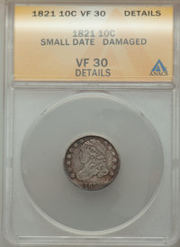 1821 10C Small Date -- Damaged -- ANACS. VF30 Details. NGC Census: (1/27). PCGS Population: (13/79). ...(PCGS# 94496)