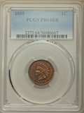 1895 1C PR64 Red and Brown PCGS. PCGS Population: (123/85). NGC Census: (62/83). PR64. Mintage 2,062. ...(PCGS# 2373)
