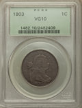 1803 1C Small Date, Small Fraction VG10 PCGS. PCGS Population: (36/529). NGC Census: (21/316). Mintage 3,131,691. ...(PC...