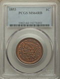 1853 1C MS64 Red and Brown PCGS. PCGS Population: (242/142). NGC Census: (145/129). MS64. Mintage 6,641,131. ...(PCGS# 1...
