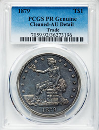 1879 T$1 -- Cleaned, Cleaning -- PCGS Genuine. Proof, AU Details. NGC Census: (2/406). PCGS Population: (6/615). CDN: $1...