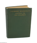 "Autographs:Celebrities, ""Theodore Roosevelt's Letters to his Children"" Book Signed by twoof His Sons..."