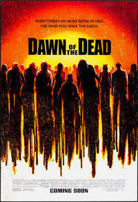 "Dawn of the Dead & Other Lot (Universal, 2004). Rolled, Fine/Very Fine. One Sheets (3) (27"" X 41""). Ho..."