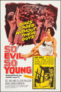 """Movie Posters:Exploitation, So Evil, So Young & Other Lot (United Artists, 1961). Folded,Overall Grade: Very Fine-. One Sheets (2) (27"""" X 41""""). Exploit...(Total: 2 Items)"""