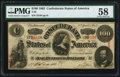 Confederate Notes:1863 Issues, T56 $100 1863 PF-3 Cr. 402 PMG Choice About Uncirculated 58.. ...