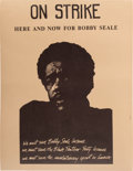 Miscellaneous:Broadside, On Strike - Here and Now For Bobby Seale Yale UniversityPoster....