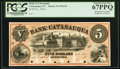 Obsoletes By State:Pennsylvania, Catasauqua, PA- Bank of Catasauqua $5 18__ as G10a Proof PCGS Superb Gem New 67PPQ.. ...