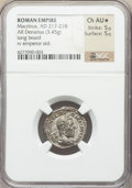 Ancients:Roman Imperial, Ancients: Macrinus (AD 217-218). AR denarius (19mm, 3.45 gm, 5h).NGC Choice AU? 5/5 - 5/5....
