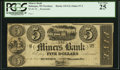 Obsoletes By State:Iowa, Dubuque, IA / WI (Terr.)- Miners Bank $5 18__ Remainder G2 Oakes 57-2 / 60-2 PCGS Very Fine 25.. ...