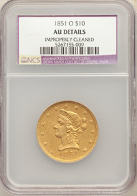 1851-O $10 -- Improperly Cleaned -- NCS. AU Details. NGC Census: (148/548). PCGS Population: (116/165). CDN: $1,300 Whsl...