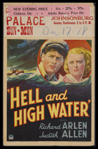 "Hell and High Water (Paramount, 1933). Window Card (14"" X 22""). Drama. Starring Richard Arlen, Judith Allen, C..."