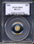 California Fractional Gold: , 1856 25C Liberty Octagonal 25 Cents, BG-111, R.3, MS61 PCGS....