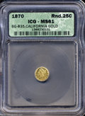 California Fractional Gold: , 1870 25C Liberty Round 25 Cents, BG-835, R.3, MS61 ICG....
