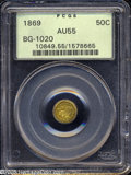 California Fractional Gold: , 1869 50C Liberty Round 50 Cents, BG-1020, Low R.4, AU55 PCGS....
