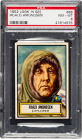 Non-Sport Cards:General, 1952 Topps Look 'N See Roald Amundsen #88 PSA NM-MT 8 - Only OneHigher. ...
