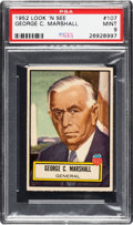 Non-Sport Cards:General, 1952 Topps Look 'N See George C. Marshall #107 PSA Mint 9 - PopTwo, None Higher. ...