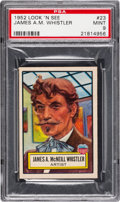 Non-Sport Cards:General, 1952 Topps Look 'N See James A.M. Whistler #23 PSA Mint 9 - PopTwo, None Higher. ...