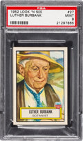 Non-Sport Cards:General, 1952 Topps Look 'N See Luther Burbank #27 PSA Mint 9 - Pop Two,None Higher. ...
