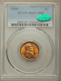 Lincoln Cents, 1930 1C MS67+ Red PCGS. CAC....