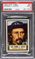 Non-Sport Cards:General, 1952 Topps Look 'N See George A. Custer #37 PSA Mint 9 - Pop Two,None Higher. ...