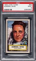 Non-Sport Cards:General, 1952 Topps Look 'N See Admiral Byrd #50 PSA Mint 9 - None Higher....