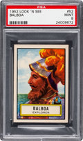 Non-Sport Cards:General, 1952 Topps Look 'N See Balboa #52 PSA Mint 9 - Pop Five, NoneHigher. ...