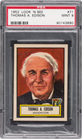 Non-Sport Cards:General, 1952 Topps Look 'N See Thomas A. Edison #71 PSA Mint 9 - Only OneHigher. ...