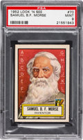 Non-Sport Cards:General, 1952 Topps Look 'N See Samuel B.F. Morse #70 PSA Mint 9 - NoneHigher. ...