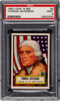 Non-Sport Cards:General, 1952 Topps Look 'N See Thomas Jefferson #3 PSA Mint 9 - NoneHigher. ...