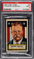 Non-Sport Cards:General, 1952 Topps Look 'N See Theodore Roosevelt #6 PSA Mint 9 - Pop Four,None Higher. ...