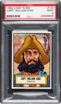 Non-Sport Cards:General, 1952 Topps Look 'N See Capt. William Kidd #122 PSA Mint 9 - PopTwo, None Higher. ...