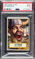 Non-Sport Cards:General, 1952 Topps Look 'N See Leif Ericson # 126 PSA Mint 9 - Pop Three,None Higher. ...