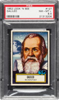 Non-Sport Cards:General, 1952 Topps Look 'N See Galileo # 127 PSA NM-MT+ 8.5 - Pop One, OnlyTwo Higher. ...
