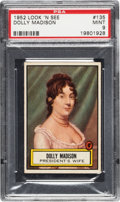 Non-Sport Cards:General, 1952 Topps Look 'N See Dolly Madison # 135 PSA Mint 9 - Pop Five, None Higher. ...