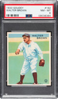 Baseball Cards:Singles (1930-1939), 1933 Goudey Walter Brown #192 PSA NM-MT 8 - None Higher. ...