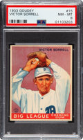 Baseball Cards:Singles (1930-1939), 1933 Goudey Victor Sorrell #15 PSA NM-MT 8 - Only One Higher. ...