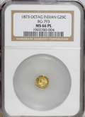 California Fractional Gold: , 1873 25C Indian Octagonal 25 Cents, BG-793, R.5, MS66 ProoflikeNGC. (#10620)...