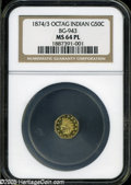California Fractional Gold: , 1874/3 50C Indian Octagonal 50 Cents, BG-943, High R.4, MS64Prooflike NGC....