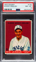 Baseball Cards:Singles (1930-1939), 1933 Goudey Woody English #135 PSA NM-MT 8 - Only One Higher. ...