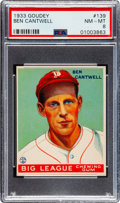 Baseball Cards:Singles (1930-1939), 1933 Goudey Ben Cantwell #139 PSA NM-MT 8 - None Higher. ...