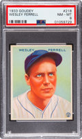 Baseball Cards:Singles (1930-1939), 1933 Goudey Wesley Ferrell #218 PSA NM-MT 8 - Only One Higher. ...