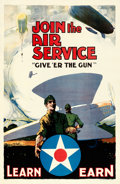 "Army Air Service Recruitment (U.S. Army, 1919). Fine/Very Fine on Linen. Poster (20"" X 30"") ""Give 'Er the..."