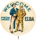 """Political:Pinback Buttons (1896-present), Theodore Roosevelt: Classic """"Welcome From Elba"""" Button...."""