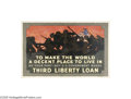 Vintage Posters:Miscellaneous, To Make the World a Decent Place to Live - Buy U.S. GovernmentBonds: Third Liberty Loan (Niagara Litho Co., 1918)...