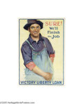 Vintage Posters:WWII, Sure! We'll Finish the Job (Edwards & Deutch Litho Chicago,1918)...