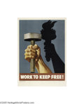 Vintage Posters:WWII, Work To Keep Free (U.S. Government Printing Office, 1943)...