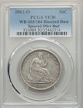 1861-O 50C WB-103/104, Bisected Date, Speared Olive Bud, VF30 PCGS. PCGS Population: (3/11). NGC Census: (0/0). VF30...
