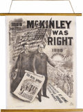 """Political:Posters & Broadsides (1896-present), McKinley & Roosevelt: Huge 36"""" x 48"""" Jugate Campaign Poster forthe 1900 Election Declaring """"MCKINLEY WAS RIGHT"""". Similar in..."""