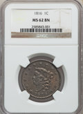 Large Cents: , 1816 1C MS62 Brown NGC. NGC Census: (27/58). PCGS Population: (46/121). CDN: $700 Whsle. Bid for problem-free NGC/PCGS MS62...